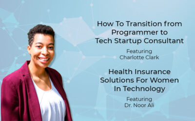 How To Transition from Programmer to Tech Startup Consultant featuring Charlotte Clark
