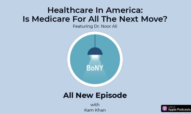 Thoughts on healthcare in America 2021 with Dr. Noor Ali