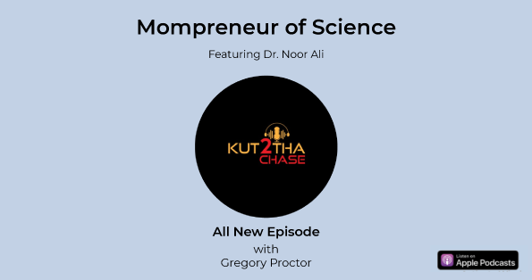 Telling the Tale of Being A Mompreneur of Science