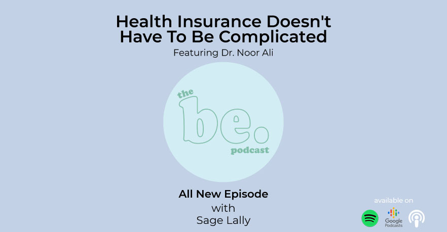 Health Insurance Doesn't Have To Be Complicated